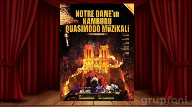 'Notre Dame'ın Kamburu Müzikali' 24-25 Ekim'de Trump Sahne'de