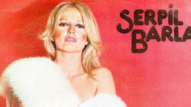Pop Müziğin efsanesi Serpil Barlas hayatını kaybetti!
