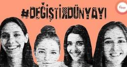 Dünyayı Değiştiren Kadınlar Türkiye'ye İlham Oluyor