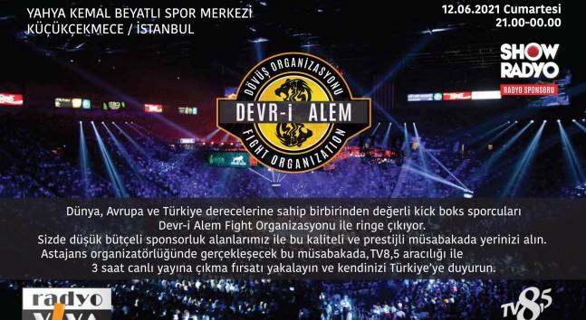 Kick Boks Şöleni Başlıyor ! Devr-i Alem Fight Kick Boks Organizasyonu Serisi 12 Haziranda İstanbul'da başlıyor.
